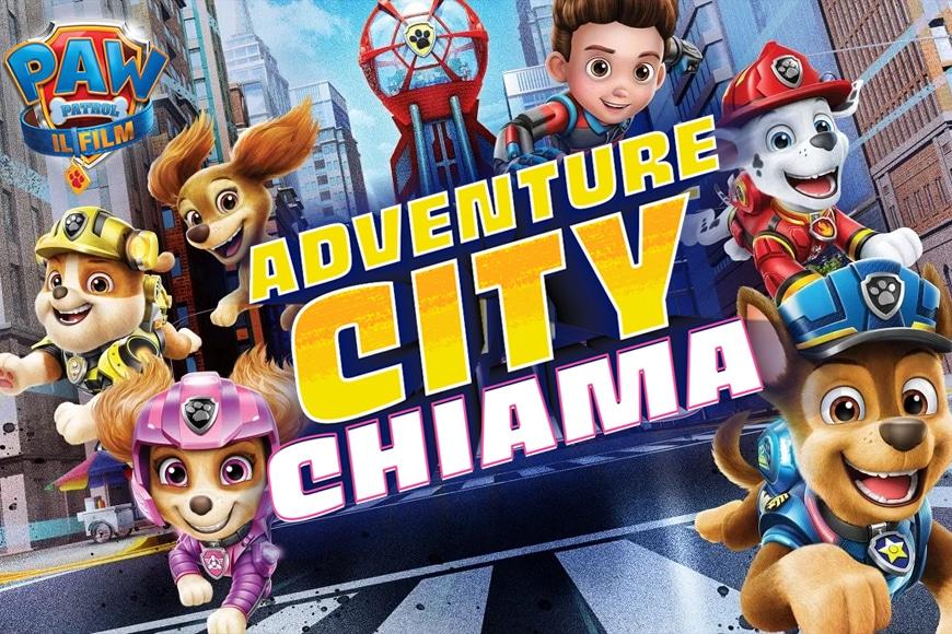 Paw Patrol: il film adventure city chiama